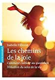 les chemins de la joie l ?motion du sens de la vie french edition