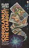 Coriolanus Chariot, Alan Yates, 0441117392