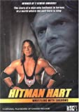 Hitman Hart - Wrestling With Shadows