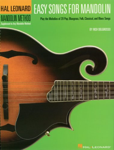 Easy Songs for Mandolin: Supplementary Songbook to the Hal Leonard Mandolin Method (Hal Leonard Mandolin Method: Supplement to Any Mandolin Method) (Songbook Supplementary)