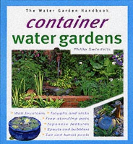 Container Water Gardens (Water Garden Handbooks) by Philip Swindells - Shopping Watergardens