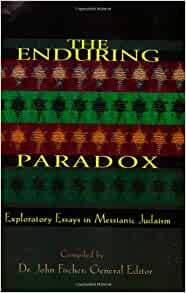 enduring essay exploratory in judaism messianic paradox Browse and read the enduring paradox exploratory essays in messianic judaism the enduring paradox exploratory essays in messianic judaism only for you today.