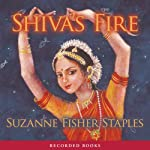 Shiva's Fire | Suzanne Fisher Staples