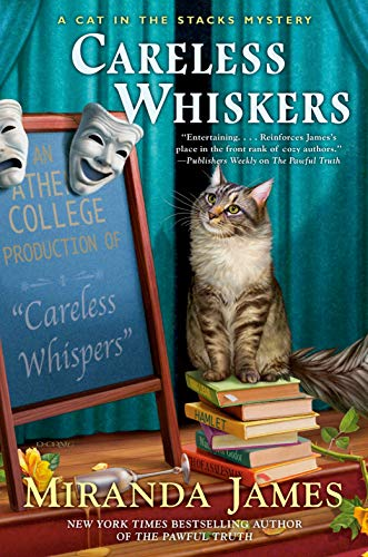 Careless Whiskers (Cat in the Stacks Mystery Book 12) by [James, Miranda]