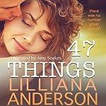 47 Things | Lilliana Anderson