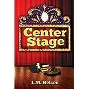 Center Stage (Scrubs Book 4)