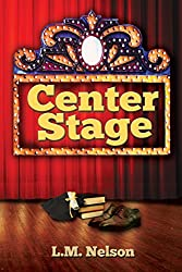 Center Stage (Scrubs Book 4)