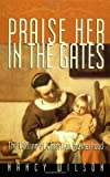Praise Her in the Gates, Nancy Wilson, 1885767706
