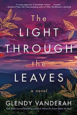 The Light Through the Leaves: A Novel