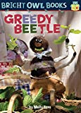 Greedy Beetle: Long Vowel E (Bright Owl Books)