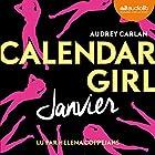Janvier (Calendar Girl 1) | Livre audio Auteur(s) : Audrey Carlan Narrateur(s) : Helena Coppejans