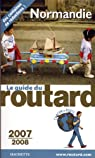 Guide du routard. Normandie. 2007-2008 par Guide du Routard