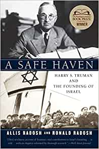 Amazon Com A Safe Haven Harry S Truman And The Founding border=