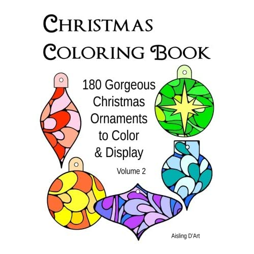 christmas coloring book 180 gorgeous christmas ornaments to color display volume 2