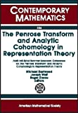The Penrose Transform and Analytic Cohomology in Representation Theory, Michael Eastwood, Joseph Wolf, 0821851764