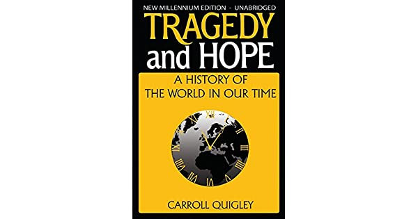 Tragedy and pdf hope carroll quigley