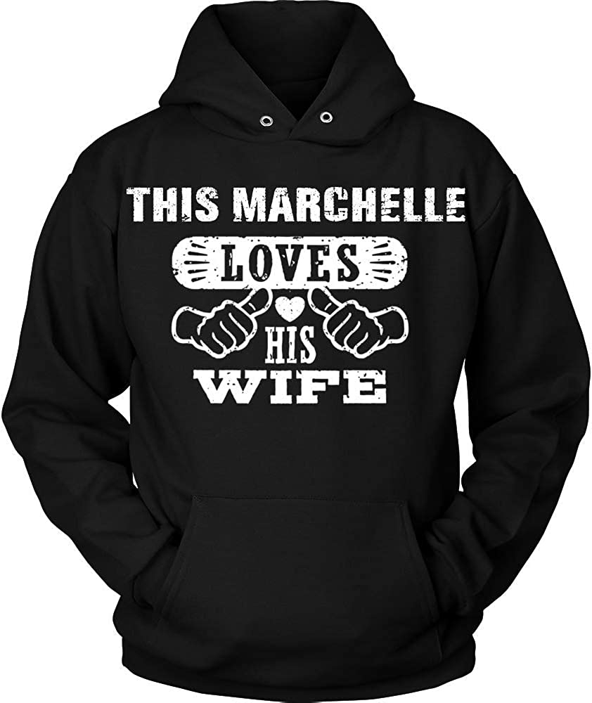 This Marchelle Loves His Wife Hoodie Black