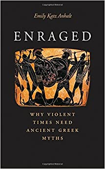 ;;TXT;; Enraged: Why Violent Times Need Ancient Greek Myths. cobramos offering Calendar McGuire Schedule stock laton