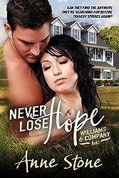 Never Lose Hope (Williams & Company Book 1)