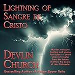 Lightning of Sangre De Cristo | Devlin Church