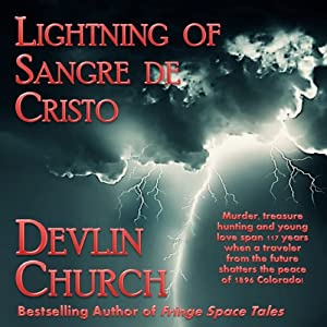 Lightning of Sangre De Cristo Audiobook