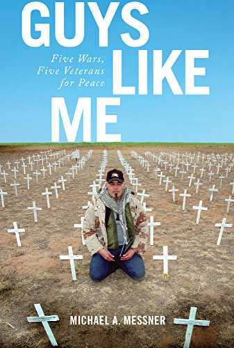 Book Cover: Guys Like Me: Five Wars, Five Veterans for Peace