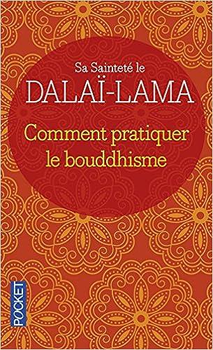 Comment pratiquer le bouddhisme - Dalai-Lama et Jeffrey Hopkins sur Bookys