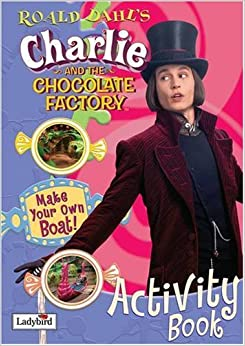 Charlie and the Chocolate Factory Activity Book (Film Tie in ...