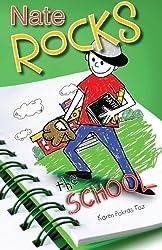 Nate Rocks the School (Volume 3)