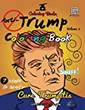The Anti-Trump Coloring Book: #CureLIFEwithaCrayon (QR Coloring Books) (Volume 2)