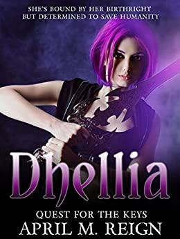 Quest for the Keys | Vampire Books: The Dhellia Series Book 2  | Teen & Young Adult Paranormal Romance (The Dhellia Series - Vampire Romance) by [Reign, April M.]