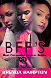 BFF'S 3 (Best Frenemies Forever Series)