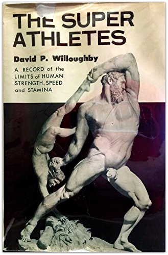 The Super Athletes Book By David P Willoughby