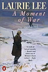 A Moment of War (The Autobiographical Trilogy)