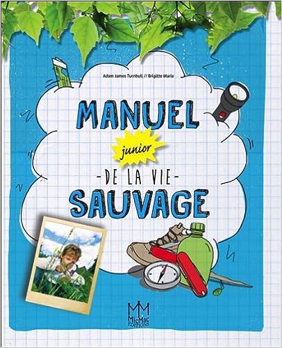 Livre Manuel junior de la vie sauvage pdf