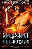 Marshal of Hel Dorado: Fevered Hearts