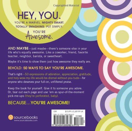 50 ways to say you re awesome alexandra franzen 9781402285660