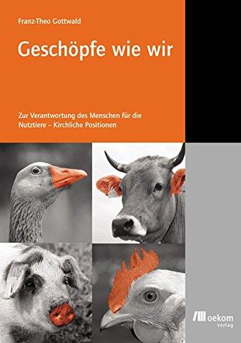 Geschöpfe Wie Wir  Zur Verantwortung Des Menschen Für Die Nutztiere   Kirchliche Positionen