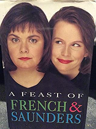 book cover of A Feast of French and Saunders