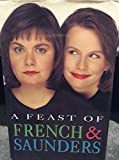 img - for A Feast of French and Saunders book / textbook / text book