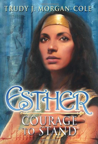 Download Esther: Courage to Stand PDF