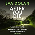 After You Die | Eva Dolan
