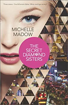 The Secret Diamond Sisters by [Madow, Michelle]