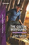 The Colton Bodyguard (The Coltons of Oklahoma) by Carla Cassidy (2015-11-03)