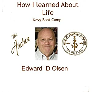 How I Learned About Life: Navy Boot Camp Audiobook