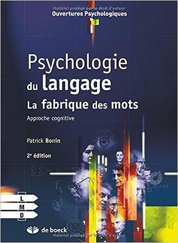 En ligne téléchargement gratuit Psychologie du langage approché cognitive de la production verbale des mots epub, pdf