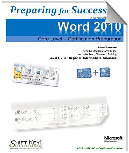 Word 2010 MOS Complete Certification Preparation: Certification Preparation (Preparing for Success) Pdf
