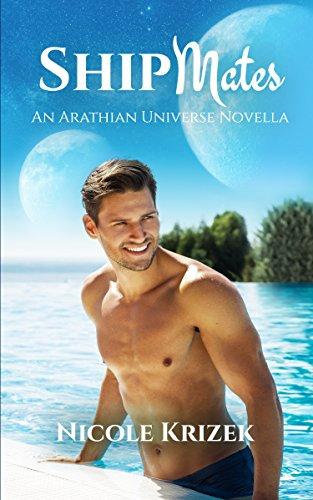 Shipmates: An Arathian Universe Novella