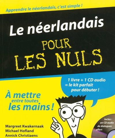 Le Neerlandais Pour Les Nuls (French Edition)