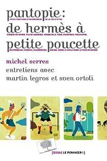 Pantopie : de Hermès à petite poucette par Serres